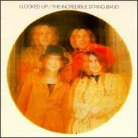 Purchase The Incredible String Band - I Looked Up
