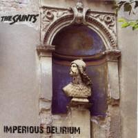 Purchase The Saints - Imperious Delirium