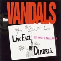 Purchase The Vandals - Live Fast, Diarrhea