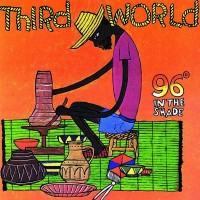 Purchase Third World - 96 Degrees In The Shade