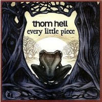 Purchase Thom Hell - Every Little Piece