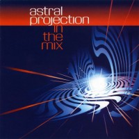 Purchase Astral Projection - In The Mix CD1