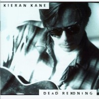 Purchase Kieran Kane - Dead Rekoning