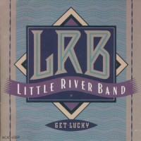 Purchase Little River Band - Get Lucky