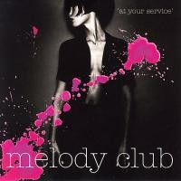 Purchase Melody Club - At Your Service