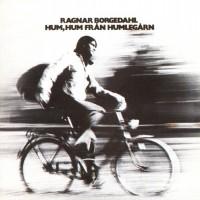 Purchase Ragnar Borgedahl - Hum, Hum Från Humlegårn