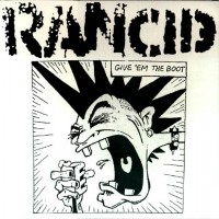 Purchase Rancid - Give'Em The Boot