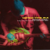 Purchase Spectrum - Refractions: Thru The Rhythms Of Time 1989 - 1997