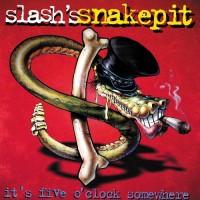 Purchase Slash's Snakepit - It's Five O'Clock Somewhere