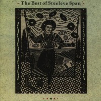 Purchase Steeleye Span - The Best of Steeleye Span