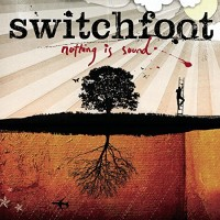 Purchase Switchfoot - Nothing Is Sound
