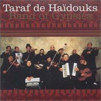 Purchase Taraf de Haidouks - Band of Gypsies