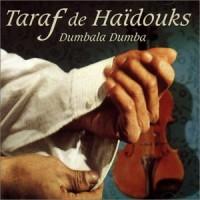 Purchase Taraf de Haidouks - Dumbala Dumba