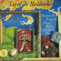 Purchase Taraf de Haidouks - Bandits d'honneur, chevaux magiques et mauvais oeil