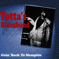 Purchase Totta's Bluesband - Goin' Back To Memphis