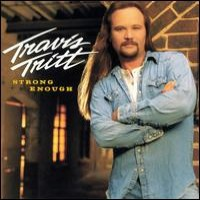 Purchase Travis Tritt - Strong Enough