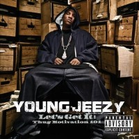 Purchase Young Jeezy - Let's Get It: Thug Motivation 101