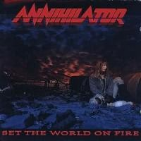 Purchase Annihilator - Set The World On Fire