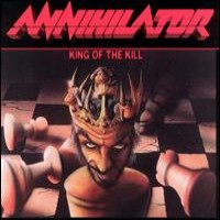 Purchase Annihilator - King Of The Kill