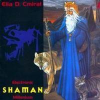 Purchase Elia David Cmiral - Electronic Shaman Millenium