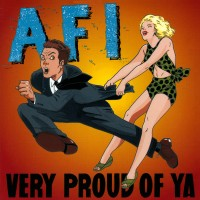 Purchase AFI - Very Proud of Ya
