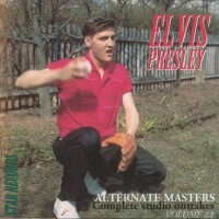 Purchase Elvis Presley - Alternate Masters vol 22