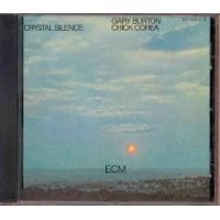 Purchase Chick Corea & Gary Burton - Crystal Silence