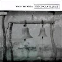 Purchase Dead Can Dance - Toward the Within