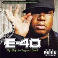 Purchase E-40 - My Ghetto Report Card