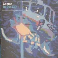 Purchase Gomez - In Our Gun