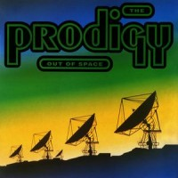 Purchase The Prodigy - Out Of Space (CDS)