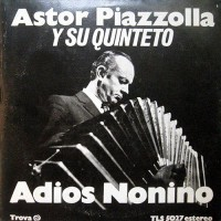Purchase Astor Piazzolla - Adios Nonino