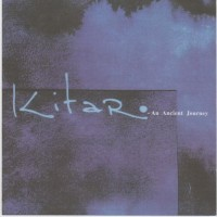 Purchase Kitaro - An Ancient Journey CD2