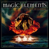 Purchase Clannad - Magic Elements - The Best of Clannad