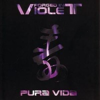 Purchase Forged In Violet - Pura Vida