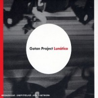 Purchase Gotan Project - Lunatico