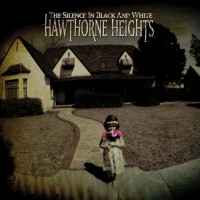Purchase Hawthorne Heights - The Silence In Black And White