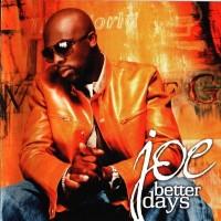 Purchase Joe - Better Days