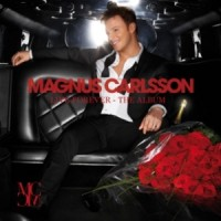 Purchase Magnus Carlsson - Live Forever - The Album