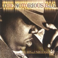 Purchase Notorious B.I.G. - The Hits & Unreleased Vol.1