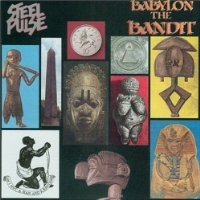 Purchase Steel Pulse - Babylon The Bandit