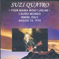 Purchase Suzi Quatro - Your Mama Won't Like Me