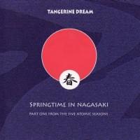 Purchase Tangerine Dream - Springtime in Nagasaki