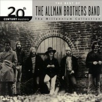 Purchase The Allman Brothers Band - The Millennium Collection: The Best Of The Allman Brothers Band