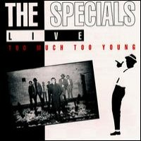 Purchase The Specials - Live: Too Much Too Young [EP]
