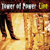 Purchase Tower Of Power - Soul Vaccination: Tower Of Power Live
