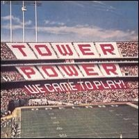 Purchase Tower Of Power - We Came To Play