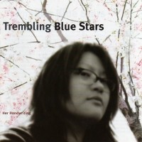 Purchase Trembling Blue Stars - Her Handwriting