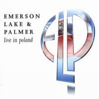 Purchase Emerson, Lake & Palmer - Live In Poland