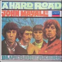 Purchase John Mayall & The Bluesbreakers - A Hard Road